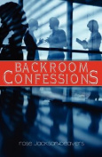 Backroom Confessions