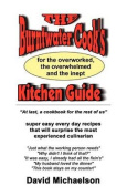 The Burntwater Cook's Kitchen Guide