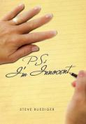P.S.: I'm Innocent