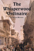 The Whisperwood Ordinaire