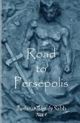 Barbarian Tales - Book 4 - Road to Persepolis