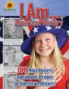 I Am...American History
