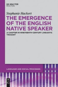 Emergence of the English Native Speaker