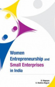Women Entrepreneurship & Small Enterprises in India