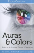 Edgar Cayce on Auras & Colors