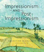 Impressionism and Post-impressionism Collection Highlights - Carnegie Museum of Art
