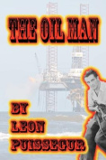 The Oil Man