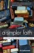 A Simpler Faith