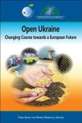 Open Ukraine in the Transatlantic Space