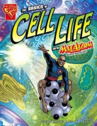 The Basics of Cell Life (Graphic Non Fiction