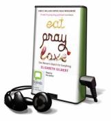 Eat, Pray, Love [Audio]