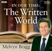 In Our Time: The Written World