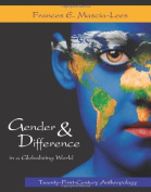 Gender & Difference in a Globalizing World  : Twenty-First Century Anthropology