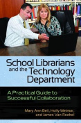School Librarians and the Technology Department