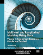 Multilevel and Longitudinal Modeling Using Stata, Volume II