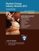 Plunkett's Energy Industry Almanac 2012