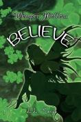 Whisper Hollow: Believe