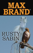 Rusty Sabin (Center Point Premier Western