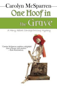 One Hoof in the Grave  [Large Print]