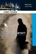 Wyatt (Wyatt Novel)