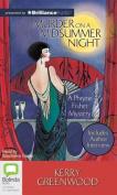 Murder on a Midsummer Night (Phryne Fisher Mysteries  [Audio]