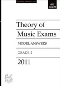 Theory of Music Exams 2011 Model Answers, Grade 2 (Theory of Music Exam Papers & Answers
