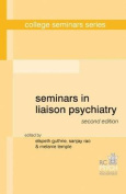 Seminars in Liaison Psychiatry