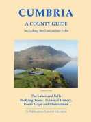 Cumbria: A County Guide