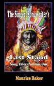 The Singer-Songwriter's Last Stand