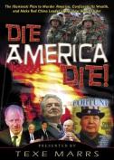 Die, America, Die! [Audio]