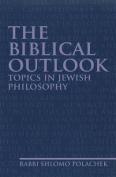 The Biblical Outlook