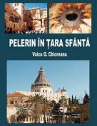 Pelerin in Tara Sfanta