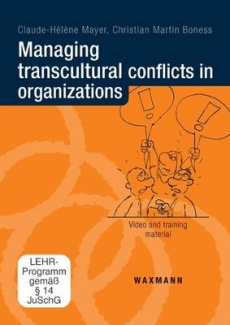 Managing Transcultural Conflicts in Organizations: Video and Training Material