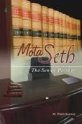 Mota Seth - The Senior Partner