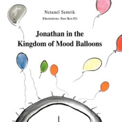 Jonathan in the Kingdom of Mood Balloons