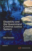 Disability and the Queensland Criminal Justice System