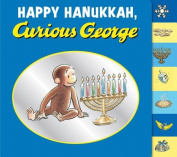 Happy Hanukkah, Curious George (Curious George) [Board book]