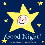 Good Night! [Board Book]