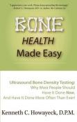 Bone Health Made Easy