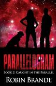 Parallelogram (Book 2