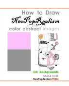 How to Draw Neopoprealism Color Abstract Images