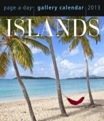 Islands 2013 Gallery Calendar