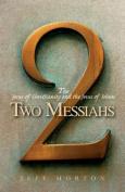 Two Messiahs