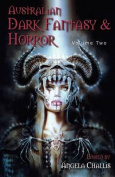 Australian Dark Fantasy and Horror Volume Two