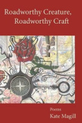 Roadworthy Creature, Roadworthy Craft