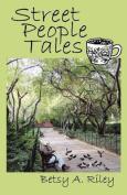 Street People Tales