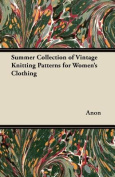 Summer Collection of Vintage Knitting Patterns for Women's Clothing