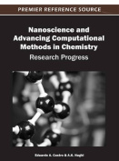 Nanoscience and Advancing Computational Methods in Chemistry
