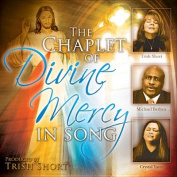The Chaplet of Divine Mercy in Song [Audio]