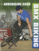 BMX Biking (Adrenaline Rush)